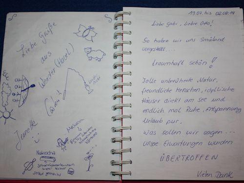 Viele unserer Gästen schreiben sehr positive Einträge ins Gästebuch da ihre Ewartungen übertroffen werden beim Ferinehaus Troll.